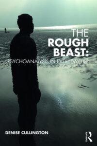 The Rough Beast by Denise Cullington