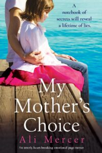 My Mother's Choice by Ali Mercer