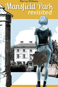 Mansfield Park Revisited by Merryn Williams