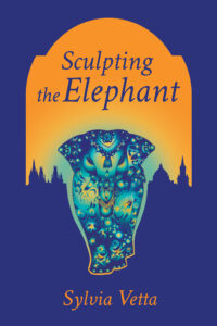 Sculpting the Elephant by Sylvia Vetta