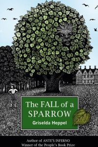 The Fall of a Sparrow by Griselda Heppel